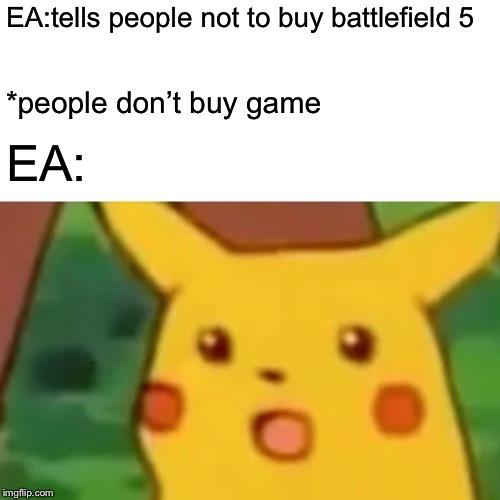 EA needs to die - meme