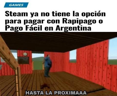 Hasta la proximaaaaa - meme