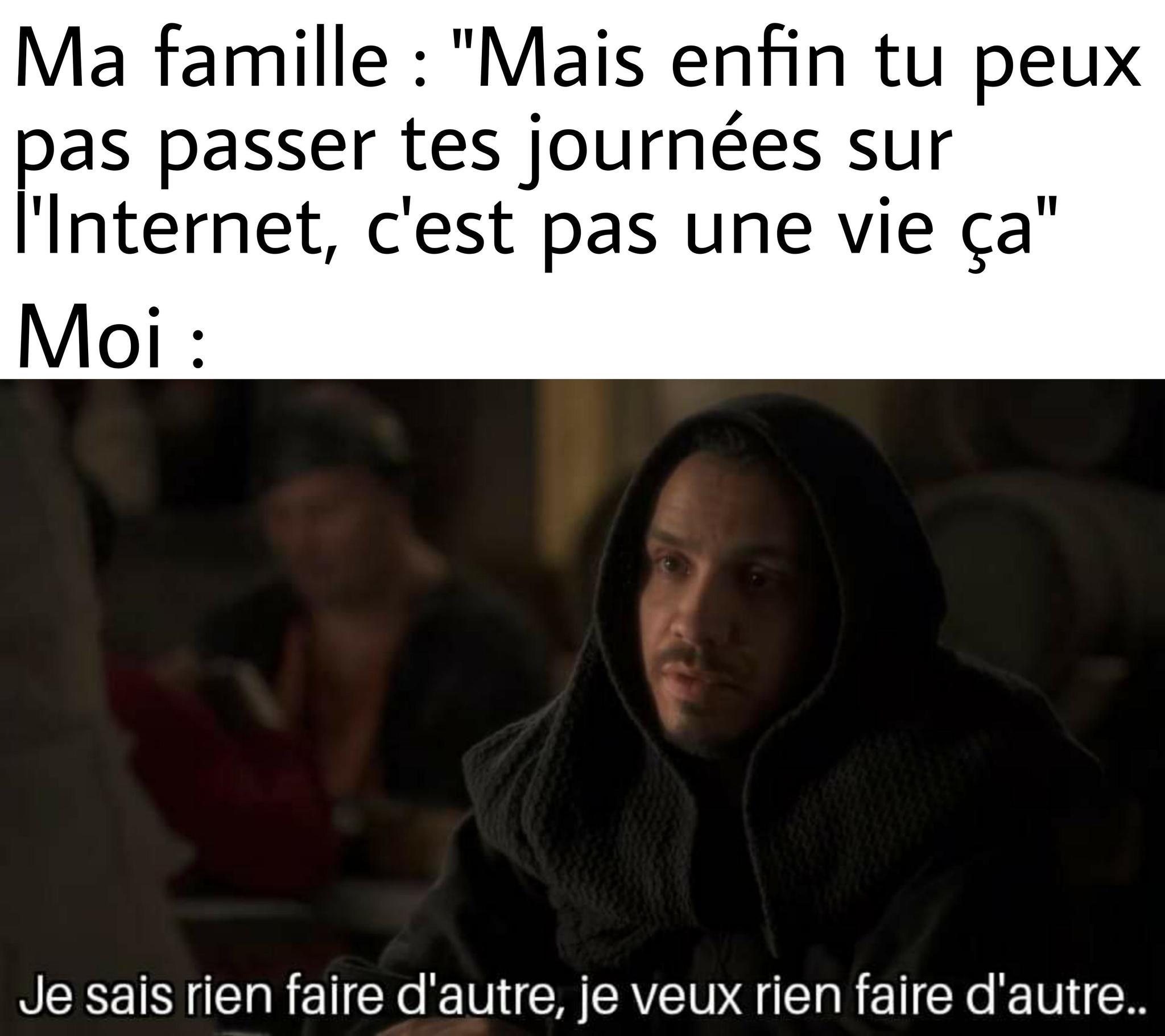 C'est la vie que je mène - meme