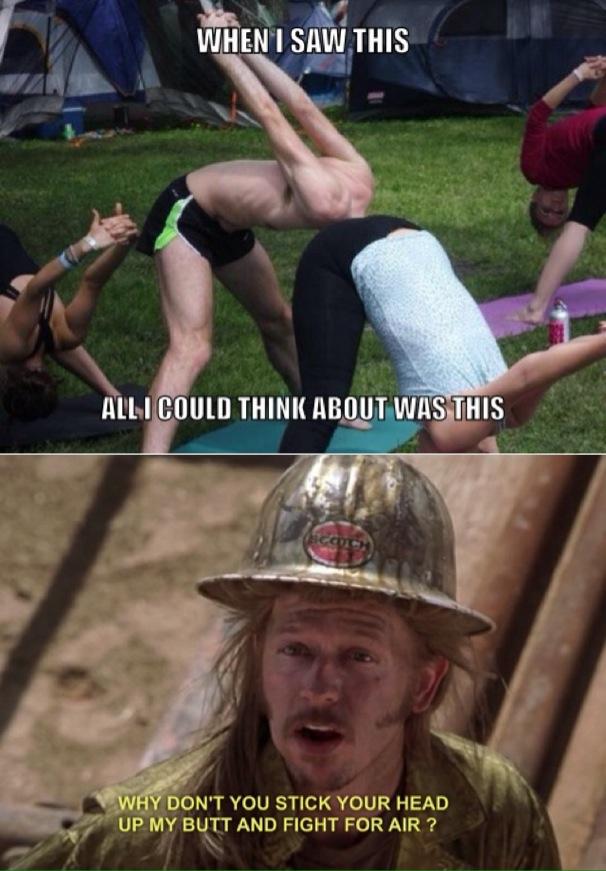 Joe dirt and yoga - meme
