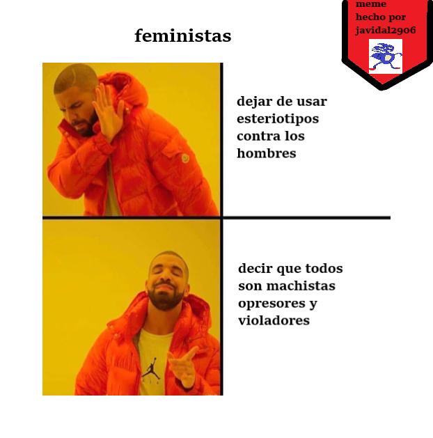 una feminista cualquiera - meme