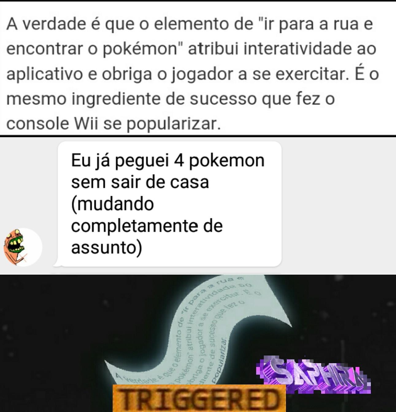 Pokemon GO incentiva o exercicio çiiiiiiim - meme