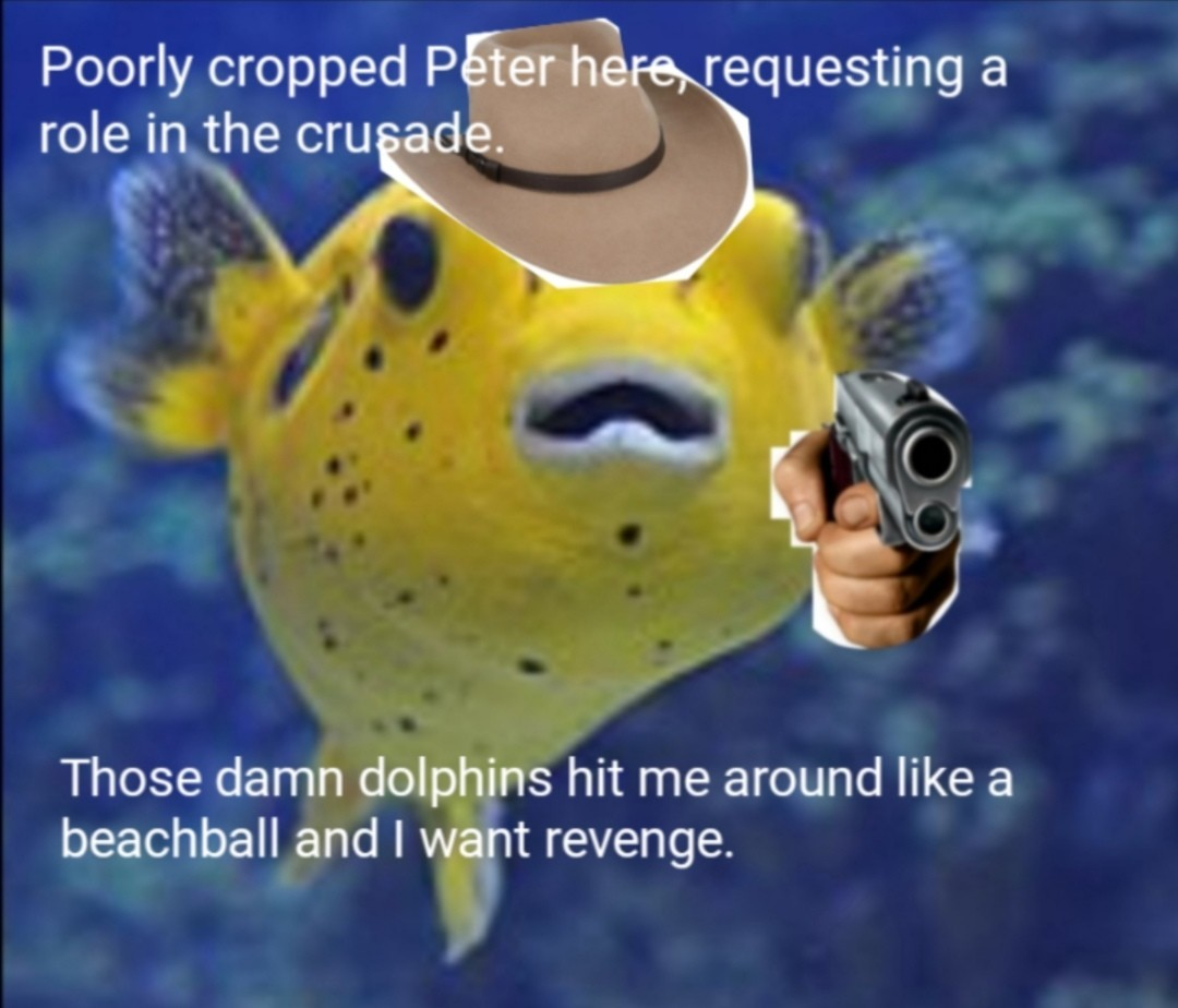 Poorly-cropped-Peter-the pufferfish - meme