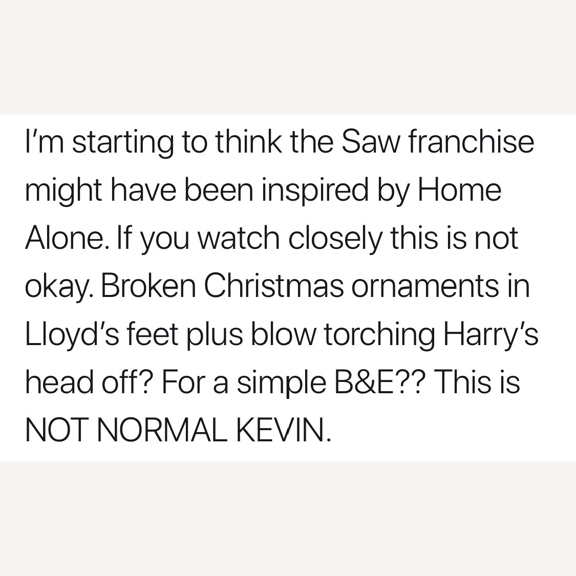 Dammit Kevin. But at least it's original content! - meme