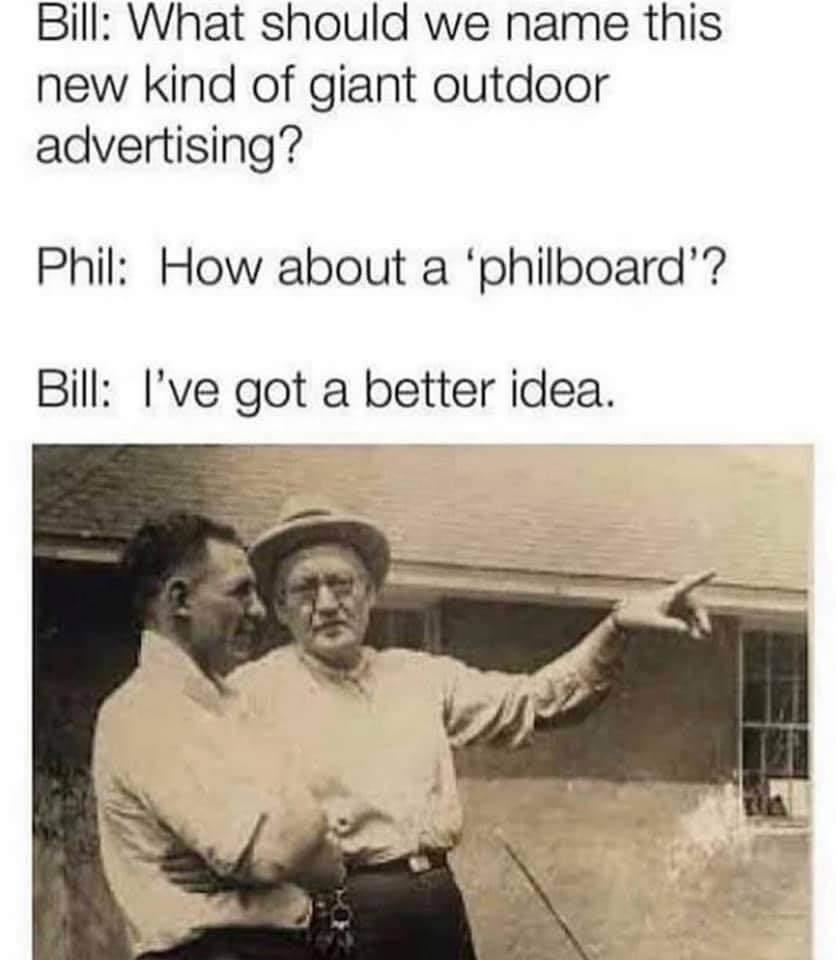 I prefer Philboard myself - meme