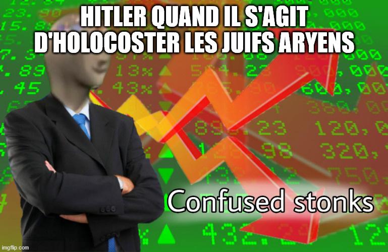 Je pense qu'il n'y avait pas d'exception dans l'holocauste - meme
