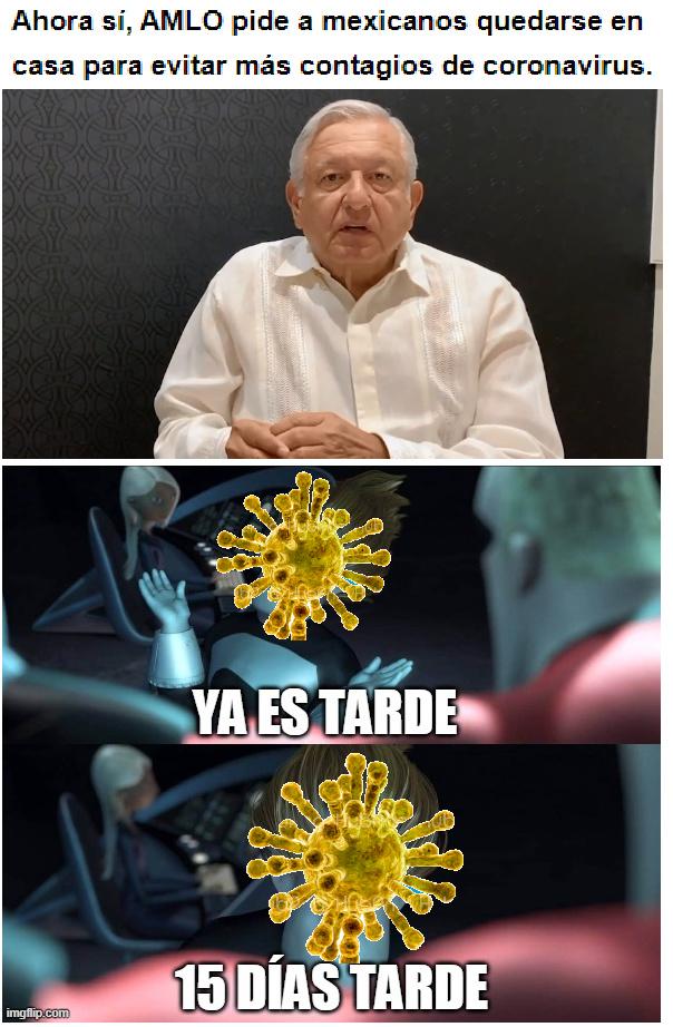 15 días tarde México - meme
