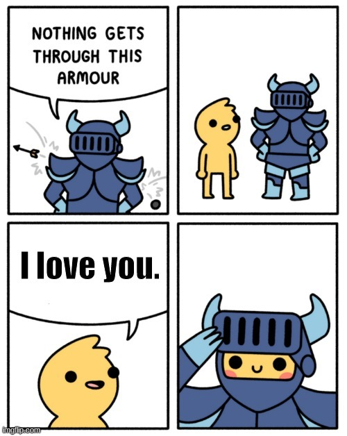 Just a reminder that you are loved. - meme