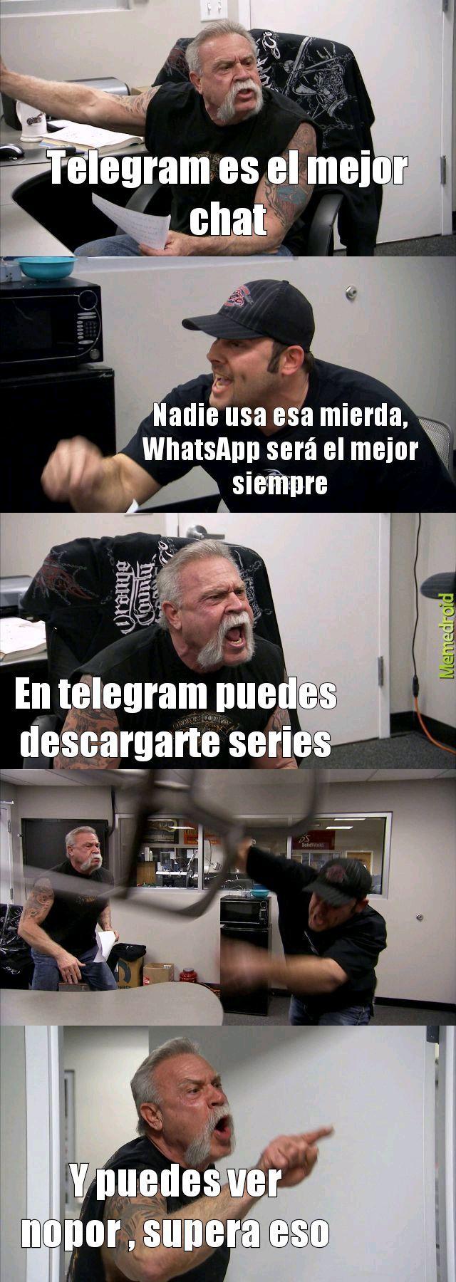 Aunque todos usamos WhatsApp - meme