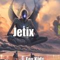 Jetix siempre será superior