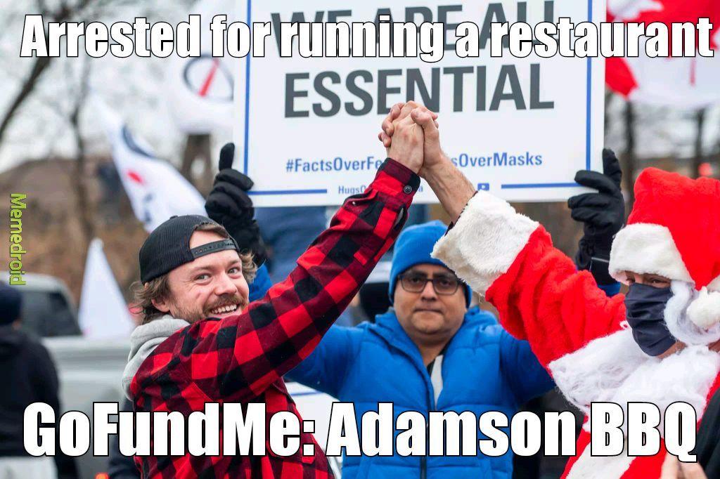 https://www.gofundme.com/f/adamson-bbq-legal-defence-fund - meme