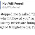 Will Ferrell :/