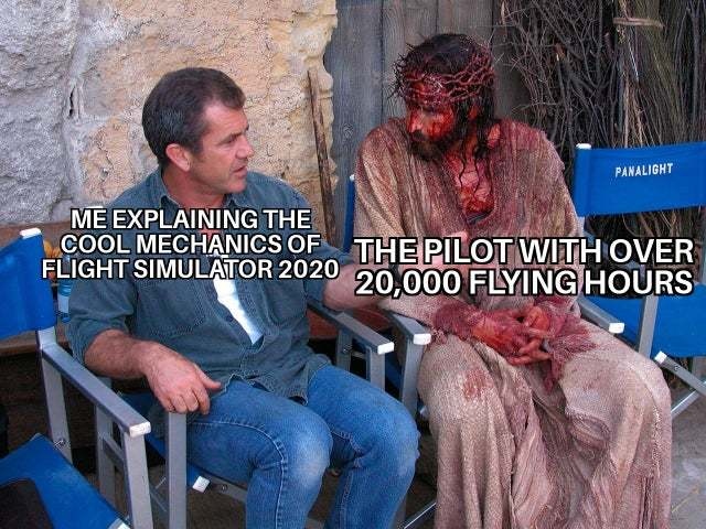You know, i am something of a pilot myself. - meme