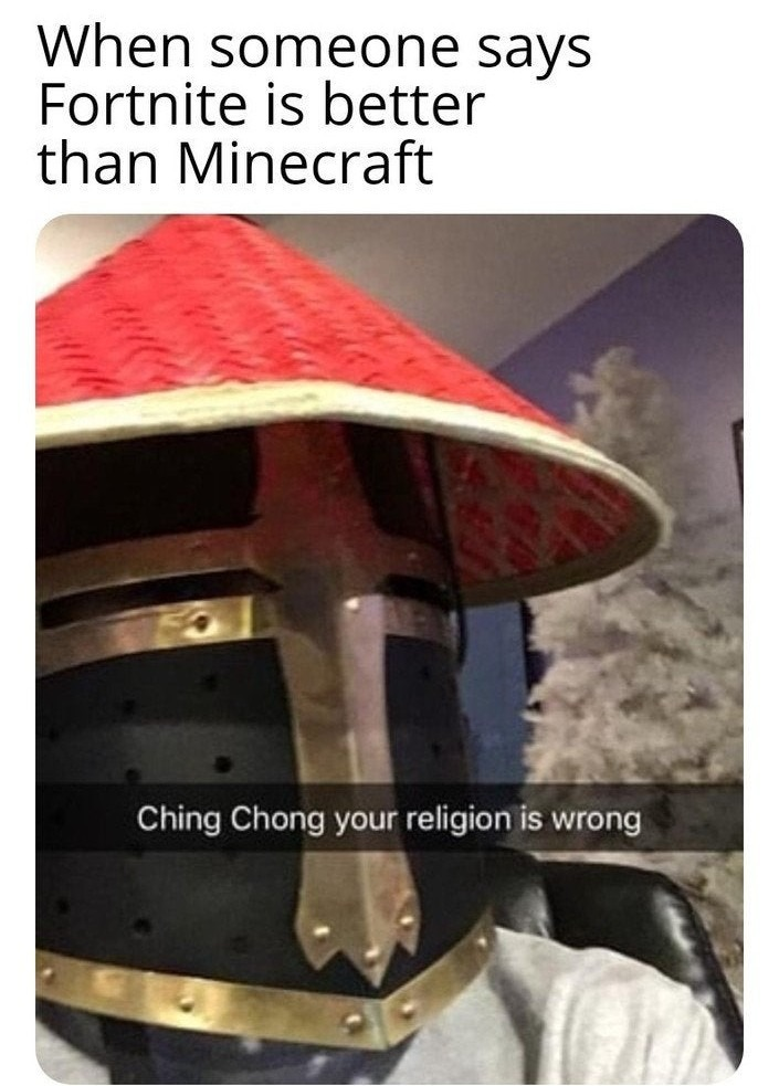 Quand qqn dit que Fortnite > Minecraft - meme