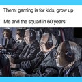 Gaming is forever