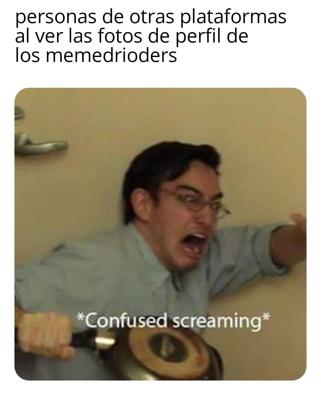 Son muy raras algunas - meme