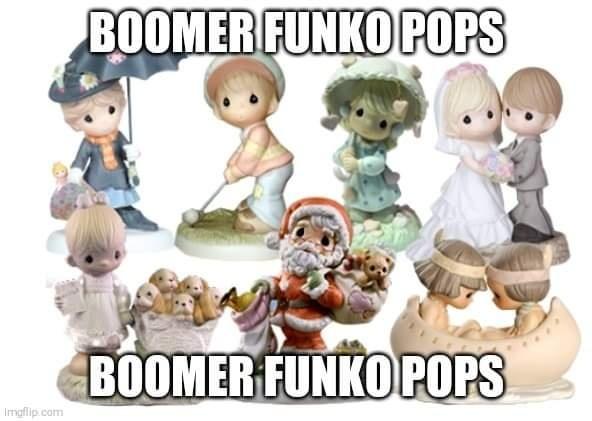 Boomer funko pops boomer funko pops - meme