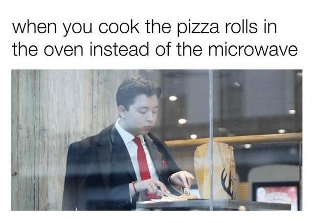 Pizza rolls - meme