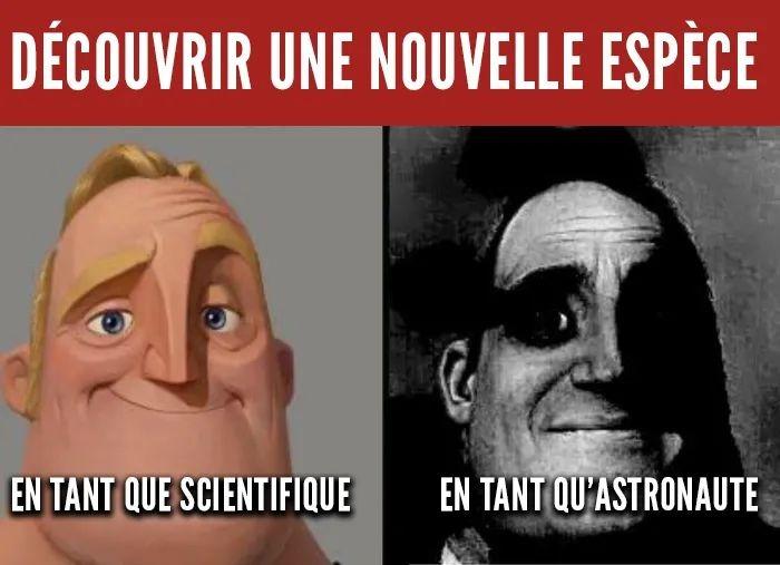 Alors oui un astronaute est un scientifique - meme