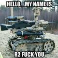 R2 fuck you