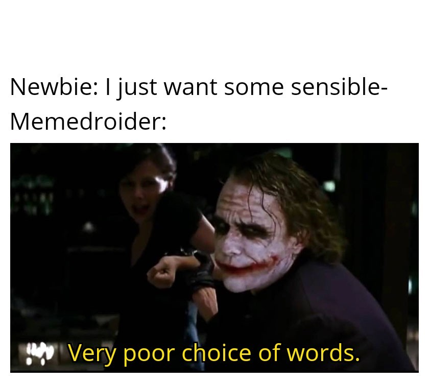 We don't like sensible ideas round these parts - meme