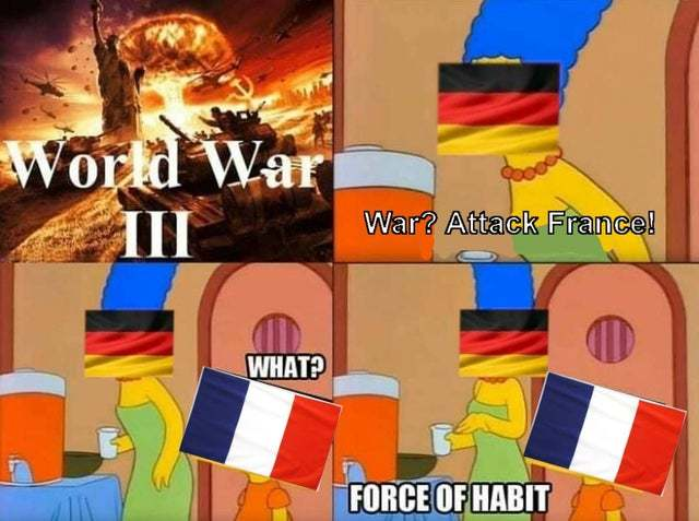 Time to attack France! - meme