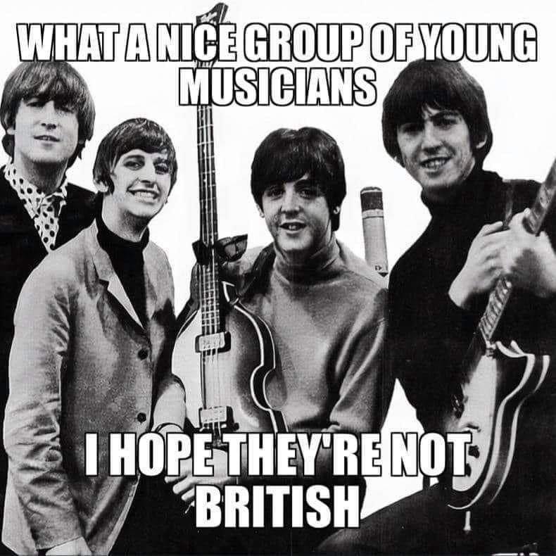 I hope they aren't British - meme