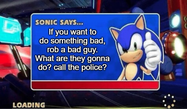 Sonic Says do something bad - meme