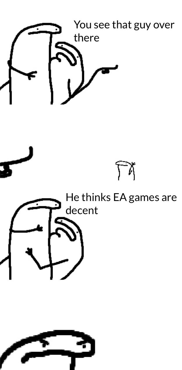 Ea you suck - meme