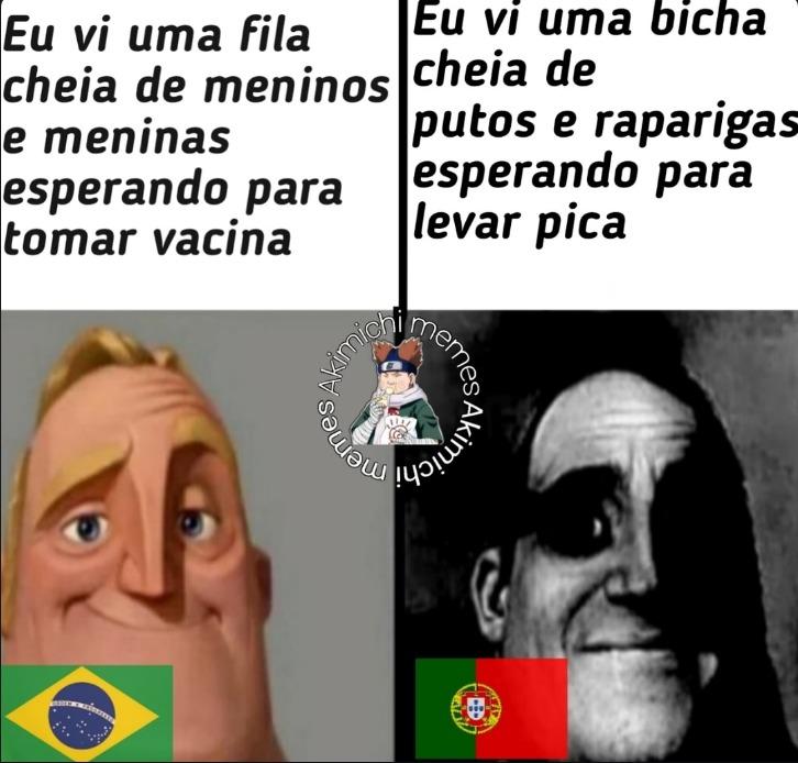 So se fala assim no norte de Portugal, mas ainda é engraçado pra gente. - meme