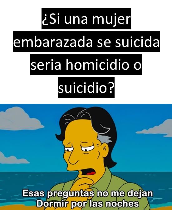 ¿seria homicidio o suicidio? - meme
