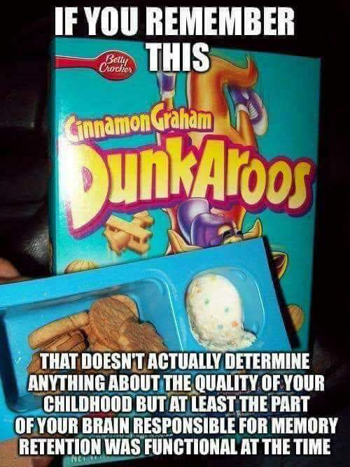 Never ate these, had above average childhood anyway. - meme