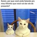 Vai tomar em seu cu Karen