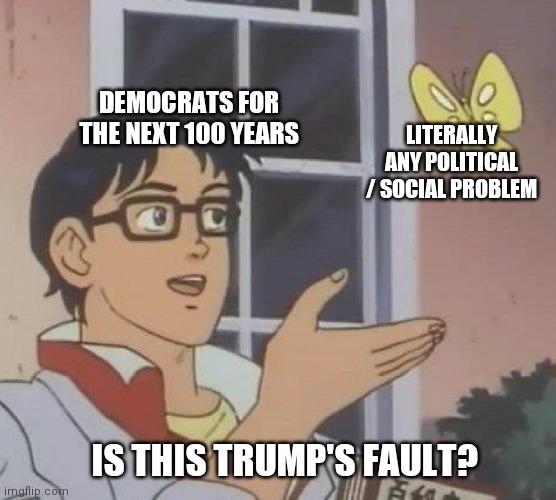 I Do Believe They Miss Him - meme