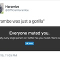 sorry for the Harambe meme, but you can shut the hell up