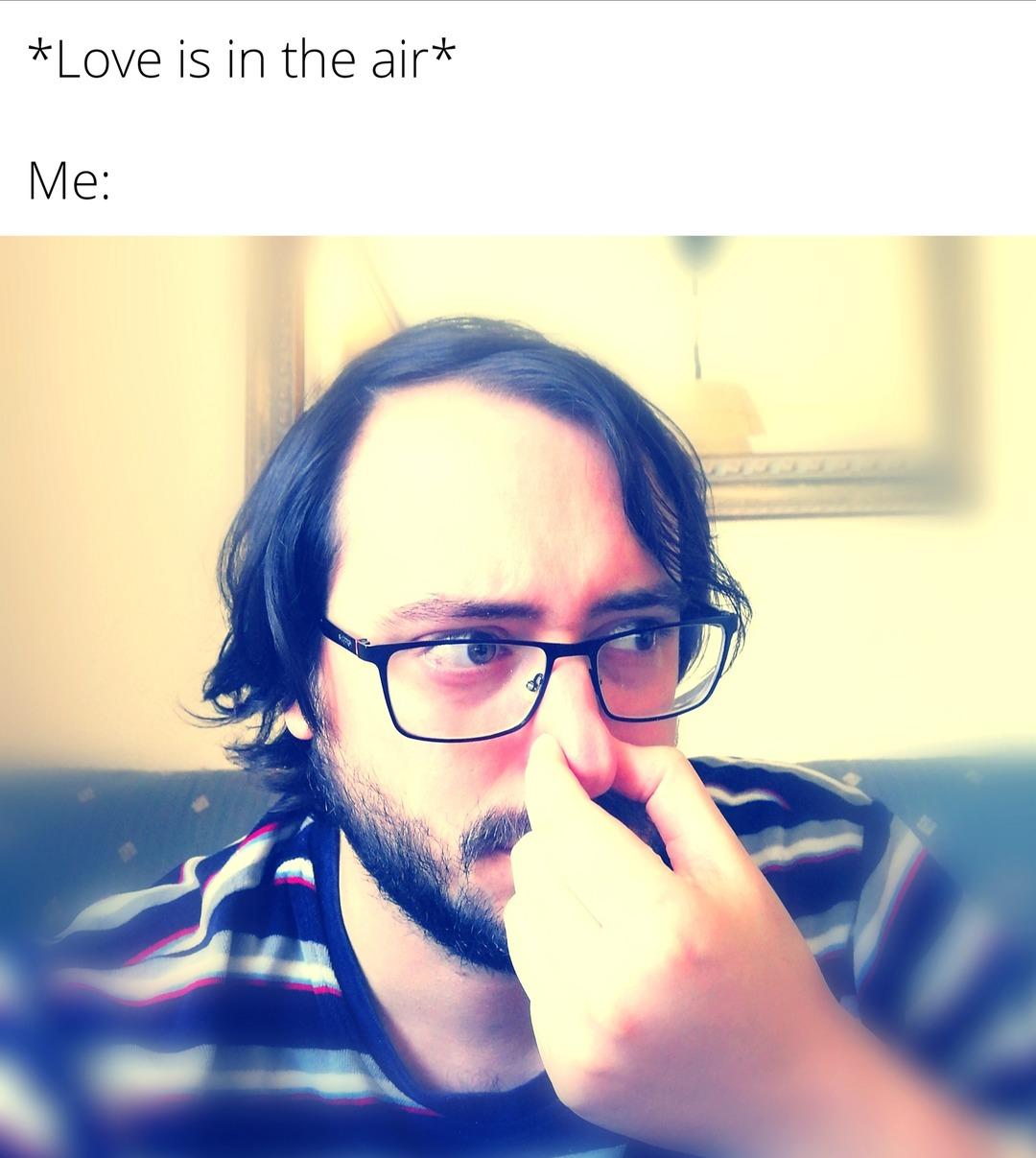 Love is in the air - meme