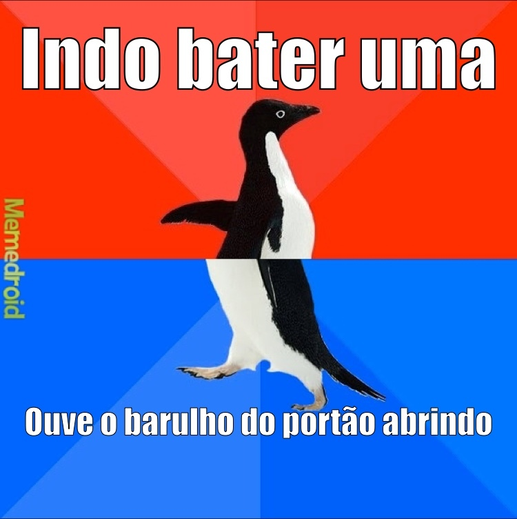 Socially Awesome Awkward Penguin Ta na hora opaa - meme