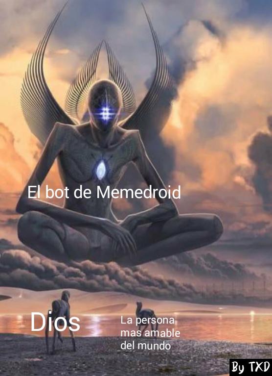 Re bueno el bot - meme