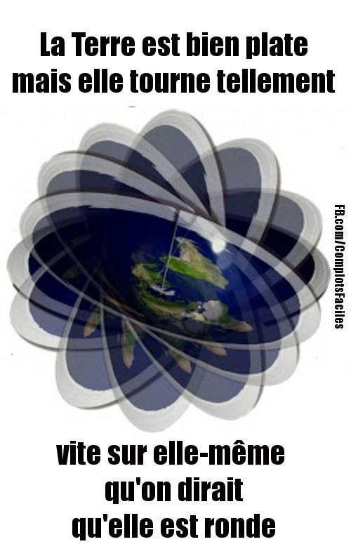 Ils nous ont menti.....la terre est plate - meme