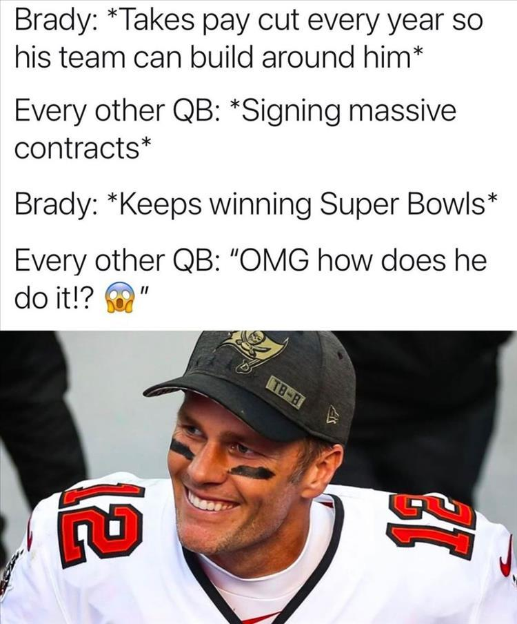 Ya gotta admit he is the GOAT. He might never play for my team but I sure hope he coaches it sometime. - meme