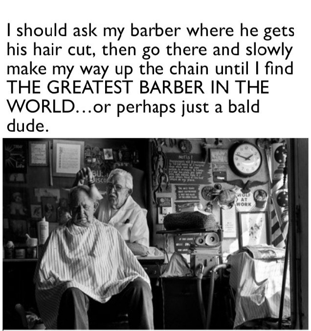 The ultimate barber doesn't Exis... - meme