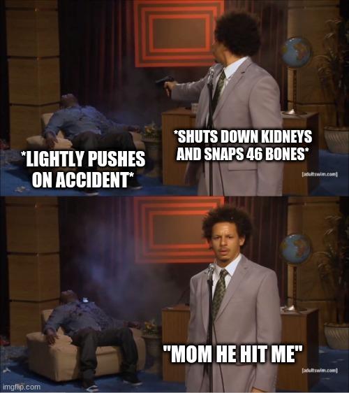 MOOOOOOOOOM HE HIT ME - meme