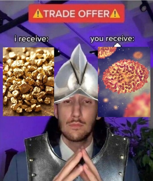 """""""I receive your gold and you receive my fucking SICKS!!!"""" - meme"""