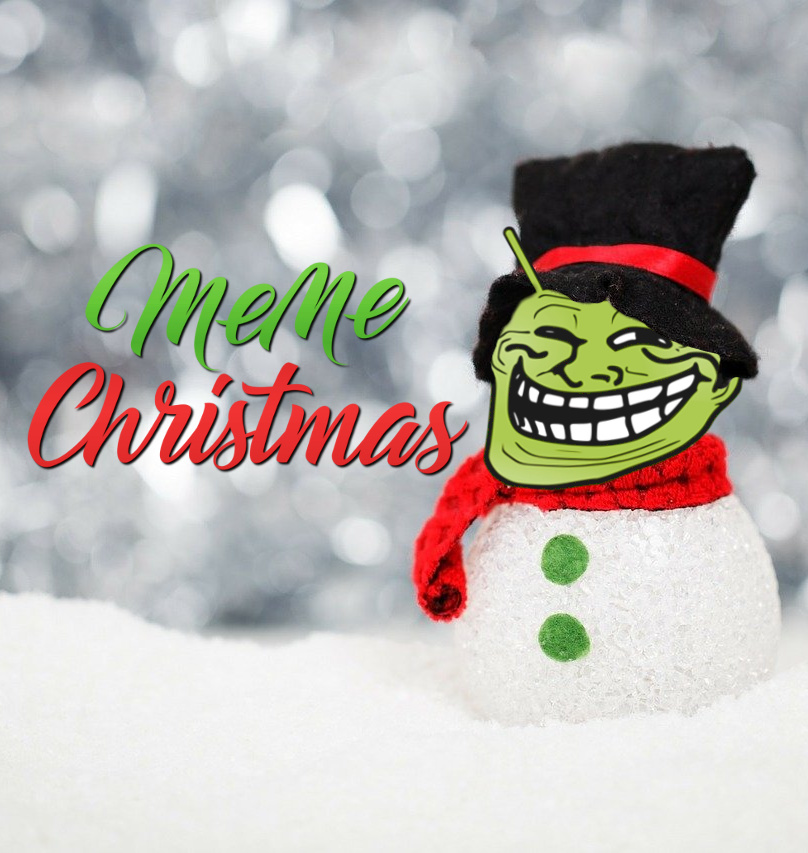 Meme Christmas to everyone!