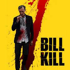 Bill kill - meme