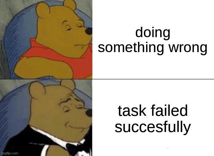task was correctly failed - meme