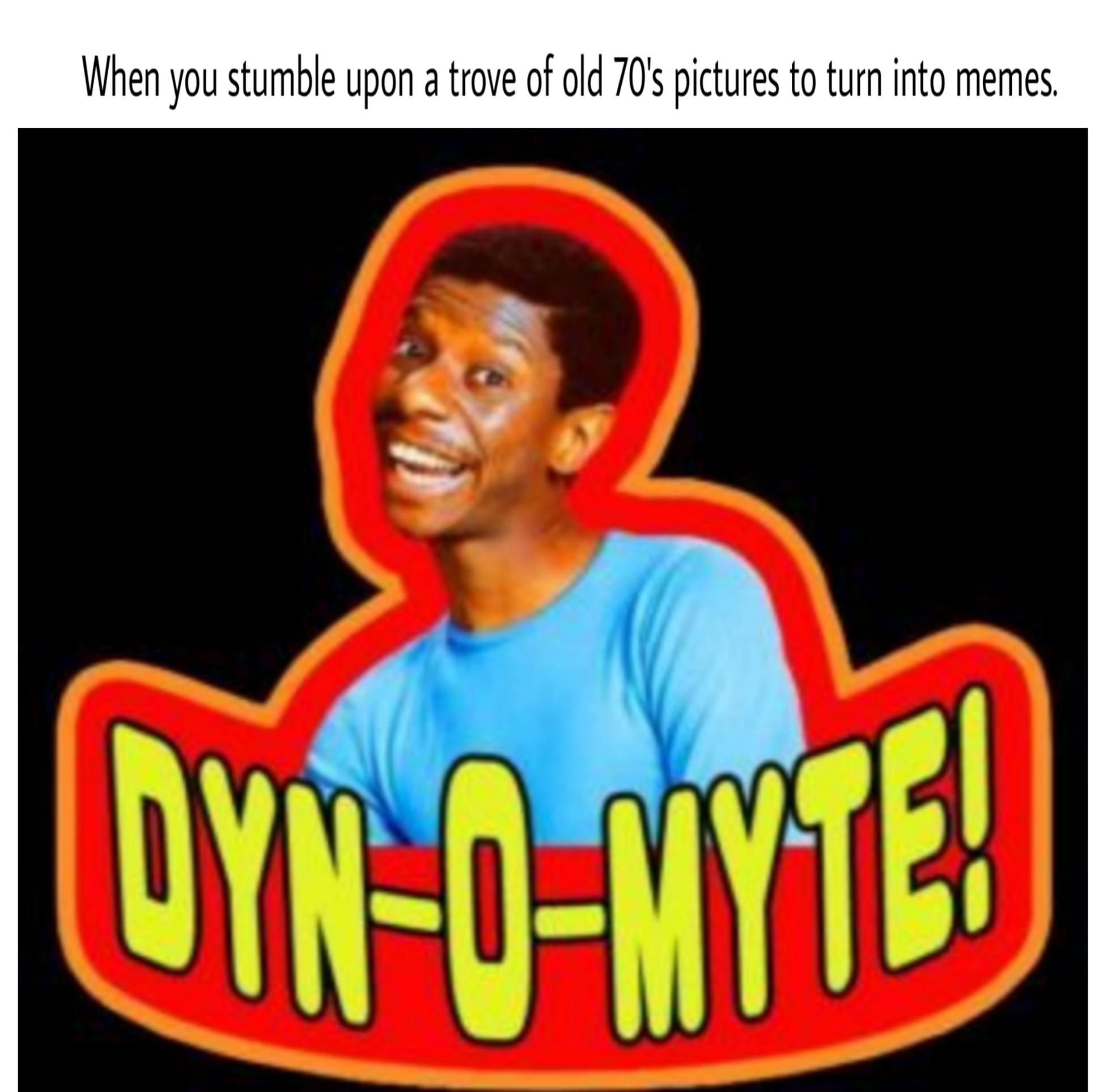 Dynomyte - meme