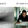 Air vents in real life vs air vents in movies