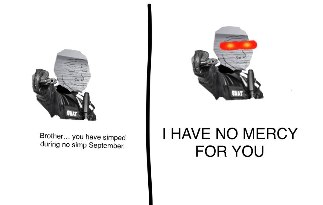 No simps allowed - meme