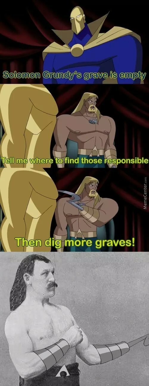 Dont mess with Aquaman - meme